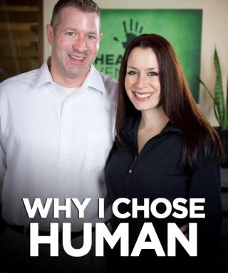 Why I Chose HUMAN